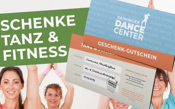 Geschenk-Gutscheine: Tanz & Fitness!
